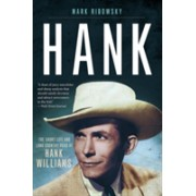 Hank - The Short Life and Long Country Road of Hank Williams (Ribowsky Mark)(Paperback) (9781631493379)