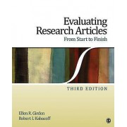 Evaluating Research Articles from Start to Finish by Ellen R. Girde...