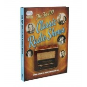 The Top 100 Classic Radio Shows, Hardcover