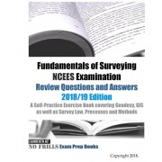 Fundamentals of Surveying NCEES Examination Review Questions and Answers 2018/19 Edition: A Self-Practice Exercise Book covering Geodesy, GIS as well, Paperback/Examreview