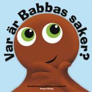 Bok, Var är Babbas saker - Babblarna (Teddykompaniet)