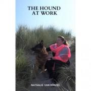 The Hound at Work - Nathalie Van Donzel