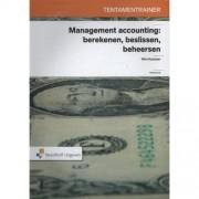 Tentamentrainer management accounting - Wim Koetzier en Peter Epe