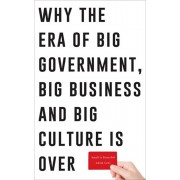 Small is Powerful. Why the Era of Big Government, Big Business and Big Culture is Over, Paperback/Adam Lent