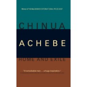 Home and Exile (Achebe Chinua)(Paperback) (9781841953854)