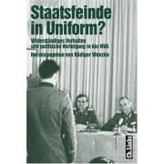 Rüdiger Wenzke - Staatsfeinde in Uniform? Widerständiges Verhalten und politische Verfolgung in der NVA - Preis vom 18.10.2020 04:52:00 h