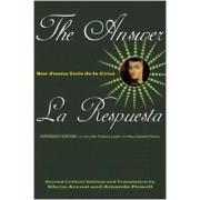 The Answer / La Respuesta (Expanded Edition): Including Sor Filotea's Letter and New Selected Poems, Paperback (2nd Ed.)