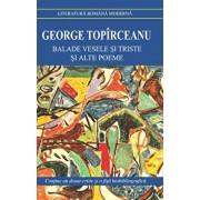 Balade vesele si triste/George Topirceanu