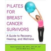 Pilates for Breast Cancer Survivors, Paperback/Otr/L Cht Aaronson Ma CPI