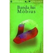 Banda lui Mobius - Clifford A. Pickover