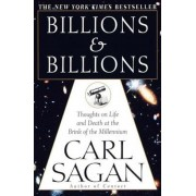 Billions & Billions: Thoughts on Life and Death at the Brink of the Millennium, Paperback