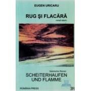 Scheiterhaufen und flamme - Rug Si Flacara - Eugen Uricaru