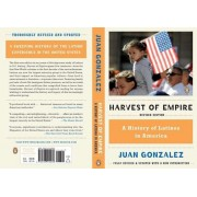 Harvest of Empire: A History of Latinos in America, Paperback