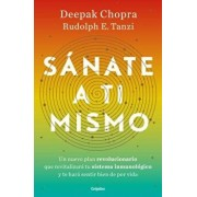 Sánate a Ti Mismo / The Healing Self: A Revolutionary New Plan to Supercharge Your Immunity and Stay Well for Life, Paperback/Deepak Chopra