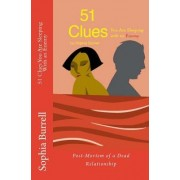 51 Clues, You Are Sleeping with an Enemy: Post-Mortem of a Dead Relationship