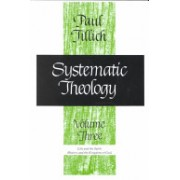 Systematic Theology, Volume 3 (Tillich Paul)(Paperback) (9780226803395)