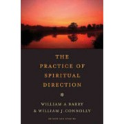 Practice of Spiritual Direction (Barry William A.)(Paperback) (9780061652639)