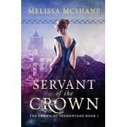 Servant of the Crown, Paperback/Melissa McShane
