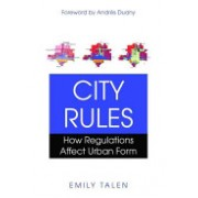 City Rules - How Regulations Affect Urban Form (Talen Emily)(Paperback) (9781597266925)
