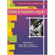 Sisteme de transmitere a miscarii - Clasa a 11-a a 12-a - Manual - Aurel Ciocirlea-Vasilescu