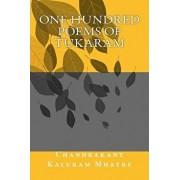 One Hundred Poems of Tukaram, Paperback/Chandrakant Kaluram Mhatre