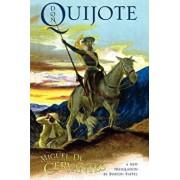 Don Quijote: The History of That Ingenious Gentleman, Don Quijote de La Mancha, Paperback/Miguel De Cervantes Saavedra