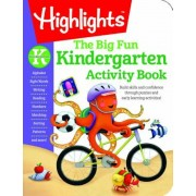 The Big Fun Kindergarten Activity Book: Build Skills and Confidence Through Puzzles and Early Learning Activities!, Paperback