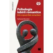 Psihologia iubirii romantice intr-o epoca fara romantism