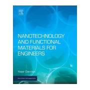 Nanotechnology and Functional Materials for Engineers (Dahman Yaser (Professor of Chemical Engineering Ryerson University Canada))(Paperback) (9780323512565)