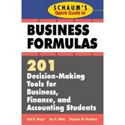 Schaum's Quick Guide to Business Finance: 201 Decision-Making Tools for Business, Finance, and Accounting Students, Paperback/Jae K. Shim