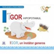 I de la Igor hipopotamul - Greta Cencetti Emanuela Carletti