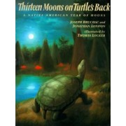 Thirteen Moons on Turtle's Back, Paperback