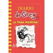 Diario de Greg 11. a Toda Marcha!, Hardcover/Jeff Kinney