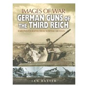 German Guns of the Third Reich (Baxter Ian)(Paperback) (9781844155675)