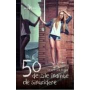 50 de zile inainte de sinucidere - Stace Kramer