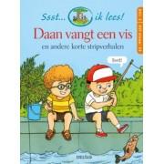 Deltas Ssst... Ik Lees! Daan Vangt Een Vis En Andere Korte Stripverhalen