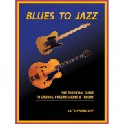 Hal Leonard - Blues to Jazz - The Essential Guide