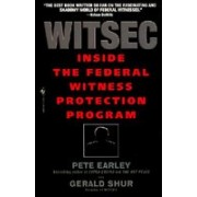 Witsec Inside the Federal Witness Protection Program