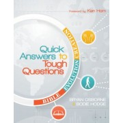 Quick Answers to Tough Questions, Paperback