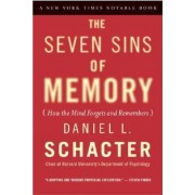 The Seven Sins of Memory: How the Mind Forgets and Remembers, Paperback