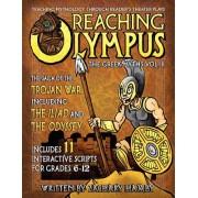 Reaching Olympus: Teaching Mythology Through Reader's Theater, the Greek Myths Vol. II, the Saga of the Trojan War Including the Iliad a