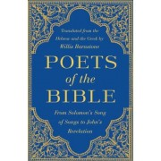 Poets of the Bible: From Solomon's Song of Songs to John's Revelation, Hardcover
