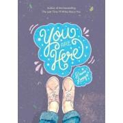 You Are Here (Lanuza Dawn)(Paperback / softback) (9781449497569)