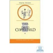 Viata lui David Copperfield III - Charles Dickens