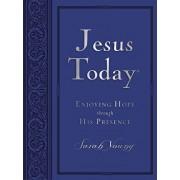 Jesus Today: Enjoying Hope Through His Presence, Hardcover/Sarah Young