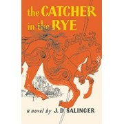 The Catcher in the Rye, Paperback/J. D. Salinger