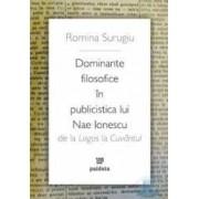 Dominante filosofice in publicistica lui Nae Ionescu - Romina Surugiu