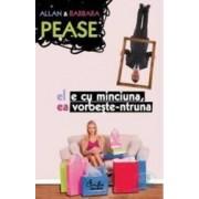 El e cu minciuna ea vorbeste-ntruna ed.3 - Allan Pease Barbara Pease