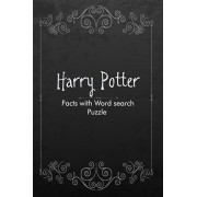 Harry Potter Facts with Word search Puzzle: Ultimate facts and Game book for Adults and Kids, Paperback/Lufa Pub