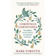 A Christmas Cornucopia by Mark Forsyth